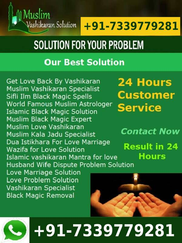 How to Get Lost Love Back by Vashikaran Mantra - Muslim